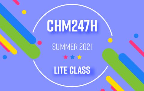 CHM247H_Summer2021_Lite