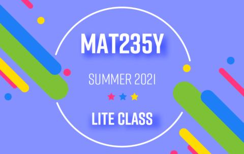 MAT235Y_Summer2021_Lite
